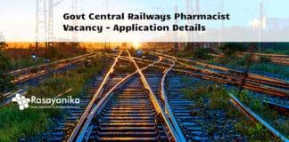 Govt Central Railways Pharmacist Vacancy - Application Details
