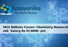 IACS Kolkata Career: Chemistry Research Associate with Salary Rs 47,000/- pm