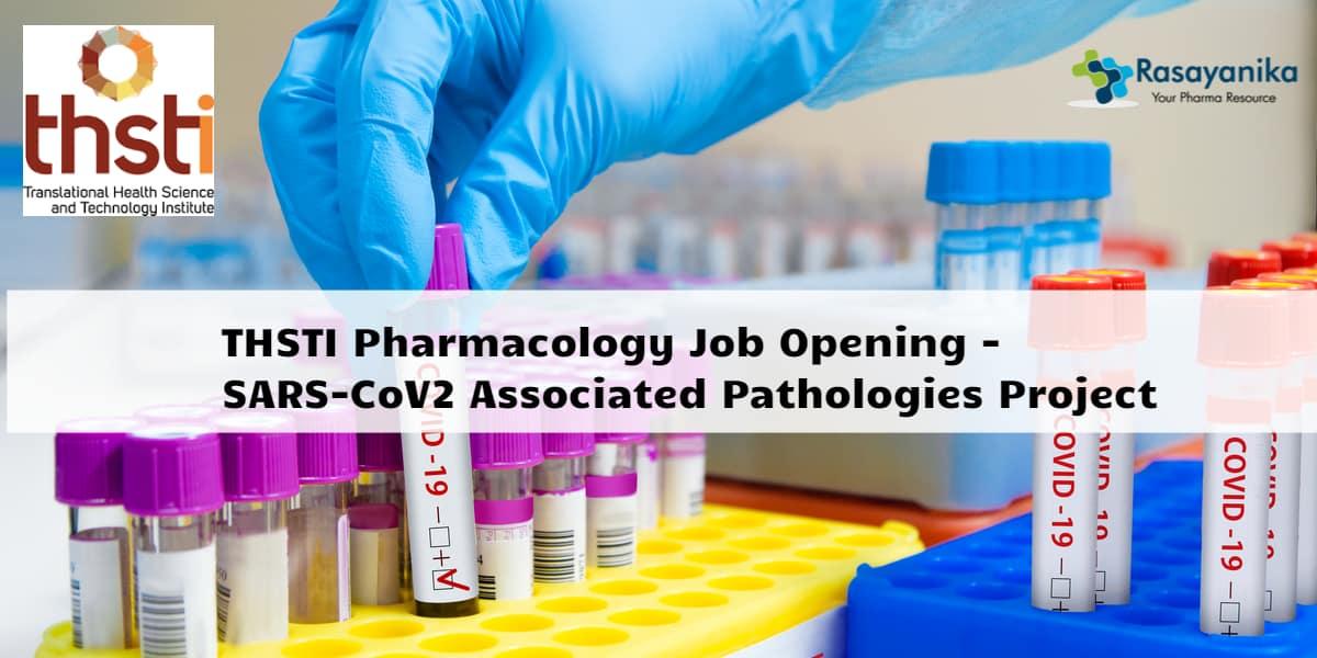 THSTI Pharmacology Job Opening - SARS-CoV2 Associated ...