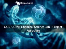 CSIR-CCMB Chemical Science Job - Project Associate
