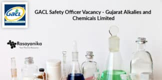 GACL Safety Officer Vacancy - Gujarat Alkalies and Chemicals Limited