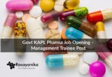 Govt KAPL Pharma Job Opening - Management Trainee Post