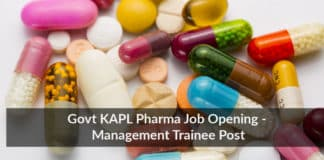 Govt KAPL Pharma Job Opening - Management Trainee Post