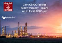 Govt ONGC Project Fellow Vacancy - Salary up to Rs 54,000/- pm