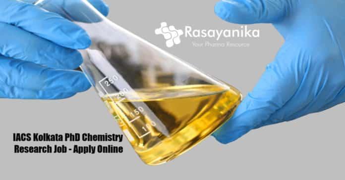 IACS Kolkata PhD Chemistry Research Job - Apply Online