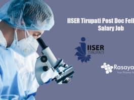 IISER Tirupati Post Doc Fellow Job 2020 – Salary up to Rs 47,000/- pm +HRA
