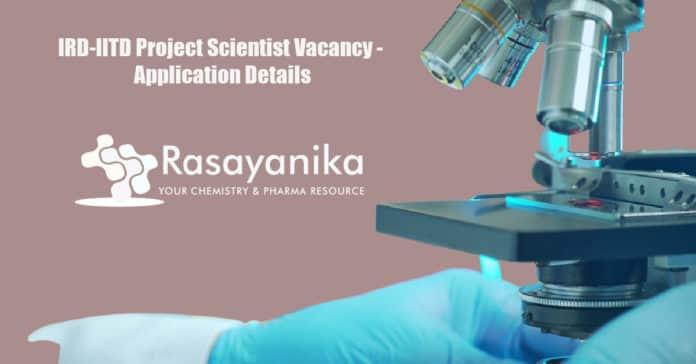 IRD-IITD Project Scientist Vacancy - Application Details