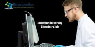 Jadavpur University Chemistry Recruitment - Applications Invited