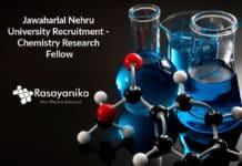 Jawaharlal Nehru University Recruitment - Chemistry Research Fellow