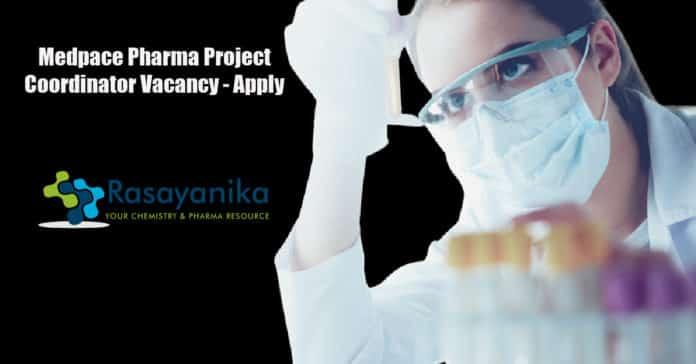 Medpace Pharma Project Coordinator Vacancy - Apply