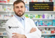 Nagaland University Pharmacist Recruitment - Salary Rs 92,300/- pm