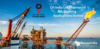 Oil India Ltd Pharmacist Job Opening - Applications Invited