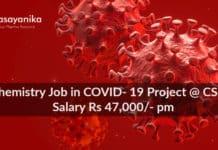 PhD Chemistry Job in COVID- 19 Project @ CSIR- IICB Salary Rs 47,000/- pm
