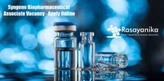 Syngene Biopharmaceutical Associate Vacancy - Apply Online