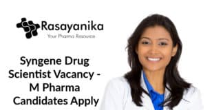 Syngene Drug Scientist Vacancy - M Pharma Candidates Apply