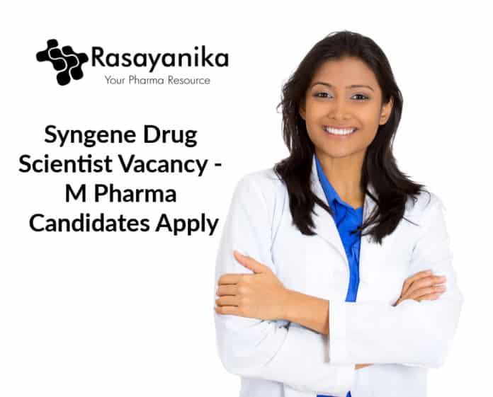 Syngene Drug Scientist Vacancy - M Pharma Candidates Apply