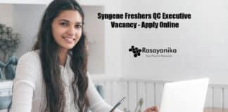 Syngene Freshers QC Executive Vacancy - Apply Online