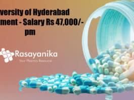 University of Hyderabad Recruitment - Chemistry & Pharma Salary Rs 47,000/- pm