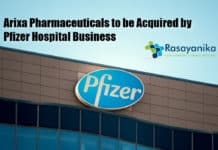 Arixa Pharmaceuticals to be Acquired by Pfizer Hospital Business