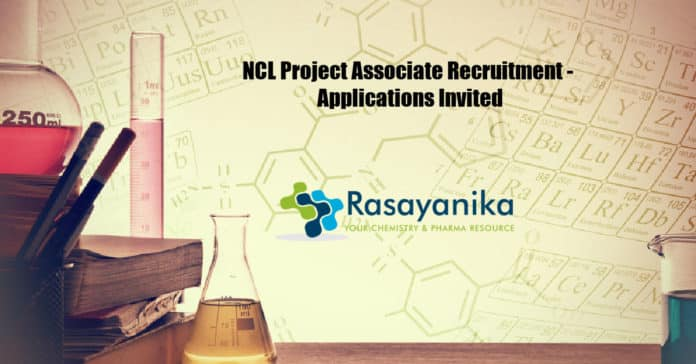 NCL Project Associate Recruitment - Applications Invited