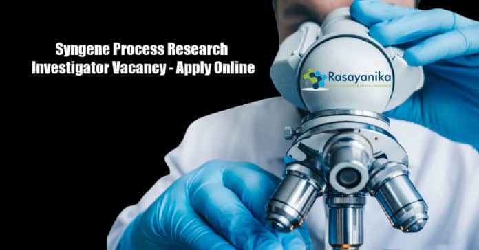Syngene Process Research Investigator Vacancy - Apply Online