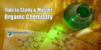 Tips to Study Organic Chemistry