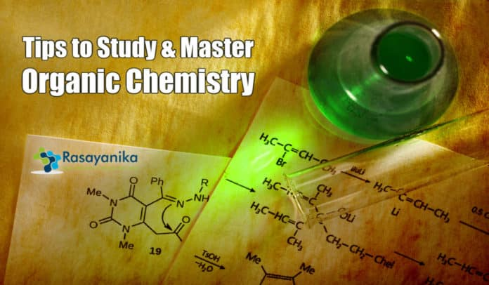 Tips to Study Organic Chemistry