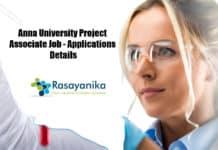 Anna University Project Associate Job - Applications Details