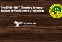 Govt ICFRE – IWST Vacancy – Institute of Wood Science & Technology
