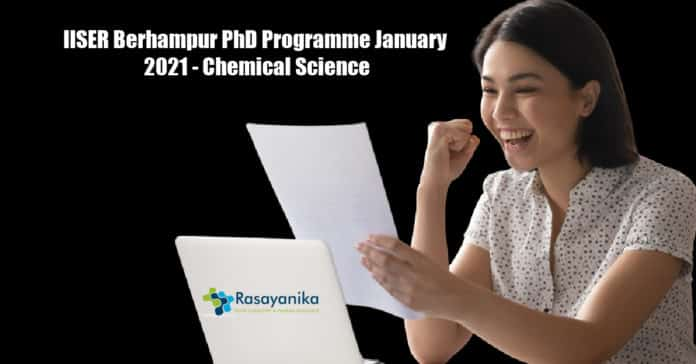 IISER Berhampur PhD Programme January 2021 - Chemical Science