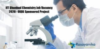 IIT Dhanbad Chemistry Job Vacancy 2020 - OIDB Sponsored Project