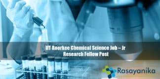 IIT Roorkee Chemical Science Job – Jr Research Fellow Post