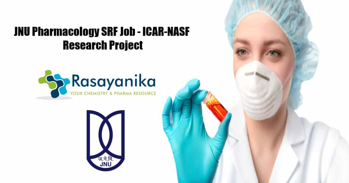 JNU Pharmacology SRF Job - ICAR-NASF Research Project