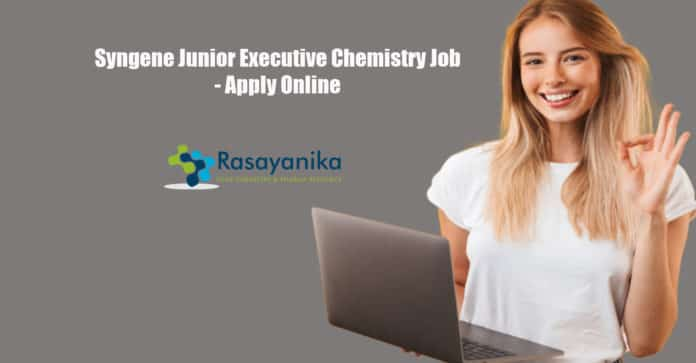 Syngene Junior Executive Chemistry Job - Apply Online