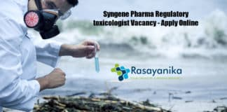 Syngene Pharma Regulatory toxicologist Vacancy - Apply Online