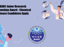 BARC Junior Research Fellowships - Chemical Science Candidates Apply