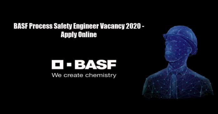 BASF Process Safety Engineer Vacancy 2020 - Apply Online