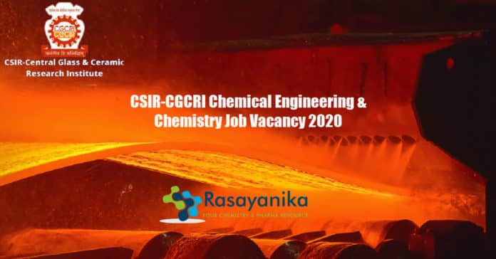 CSIR-CGCRI Chemical Engineering & Chemistry Job Vacancy 2020