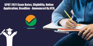 GPAT 2021 Exam Dates, Eligibility, Online Application, Deadline - Announced By NTA