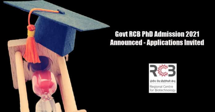Govt RCB PhD Admission 2021 Announced - Applications Invited
