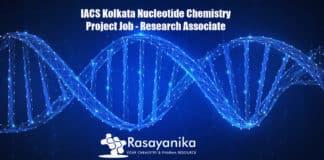 IACS Kolkata Nucleotide Chemistry Project Job - Research Associate