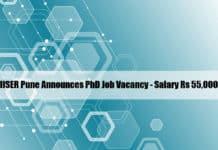 IISER Pune Announces PhD Job Vacancy - Salary Rs 55,000/- pm