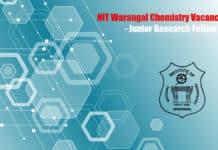 NIT Warangal Chemistry Vacancy 2020 - Junior Research Fellow