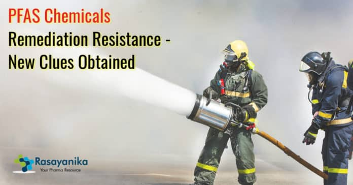 PFAS Chemicals Remediation Resistance