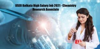 IISER Kolkata High Salary Job 2021 - Chemistry Research Associate