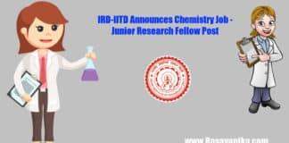 IRD-IITD Announces Chemistry Job - Junior Research Fellow Post
