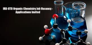 IRD-IITD Organic Chemistry Job Vacancy - Applications Invited