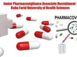 Junior Pharmacovigilance Associate Recruitment - Baba Farid University of Health Sciences