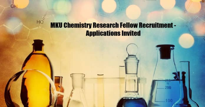 MKU Chemistry Research Fellow Recruitment - Applications Invited