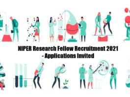 NIPER Research Fellow Recruitment 2021 - Applications Invited